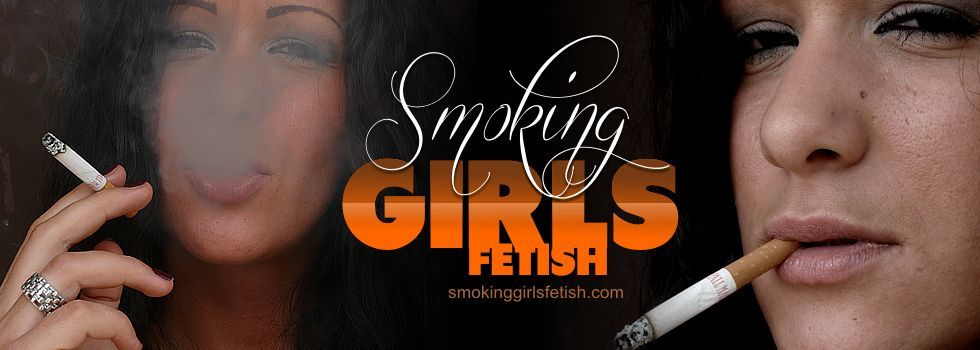 Smoking Girls Fetish - Hot girls smoke cigarettes and cigars